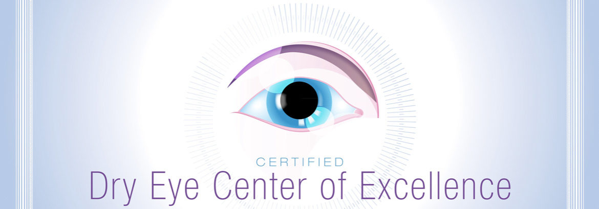 We Are a Dry Eye Center of Excellence!